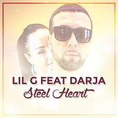 Play & Download Steel Heart by Lil G | Napster
