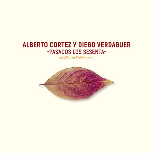 Play & Download Pasados Los Sesenta by Alberto Cortez | Napster