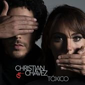 Play & Download Toxico by Christian Chávez | Napster
