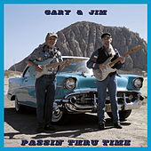 Play & Download Passin' Thru Time by Gary | Napster