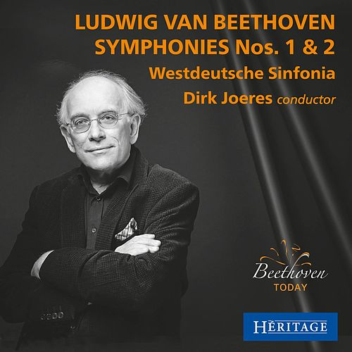 Play & Download Beethoven: Symphonies Nos 1 & 2 by Dirk Joeres | Napster