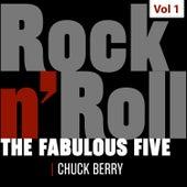 The Fabulous Five - Rock 'N' Roll, Vol. 1 von Chuck Berry