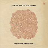 Play & Download Special Night (Instrumentals) by Lee Fields & The Expressions | Napster