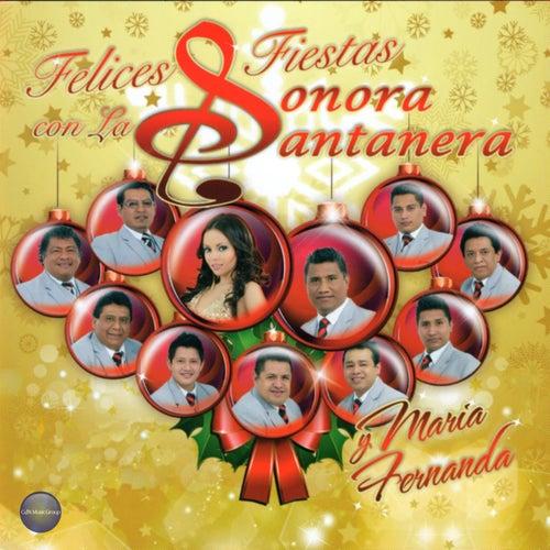 Play & Download Felices Fiestas Con la Sonora Santanera y María Fernanda by La Sonora Santanera | Napster