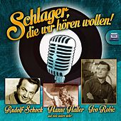 Play & Download Schlager die wir hören wollen by Various Artists | Napster
