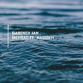 Play & Download Dareneh Jan by Mehrad | Napster