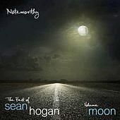 Noteworthy: The Best of Sean Hogan (Volume Moon) by Sean Hogan