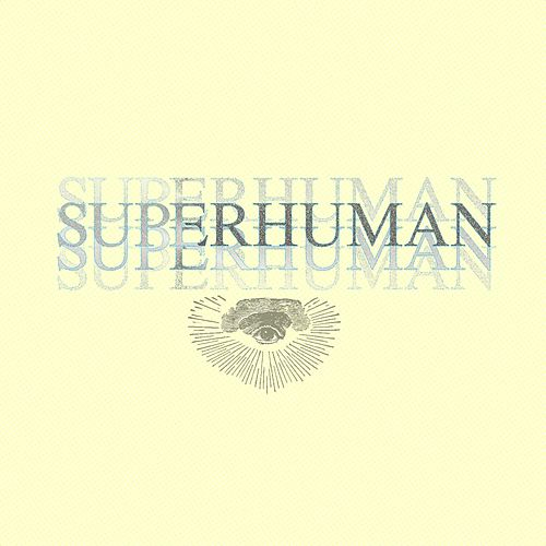 Play & Download Superhuman (feat. Shane Eli) by Campfire | Napster