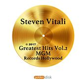 Play & Download Greatest Hits Vol. 2 by Steven Vitali | Napster