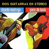Play & Download Dos Guitarras Flamencas en Stereo by Paco de Lucia | Napster