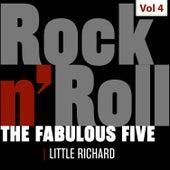The Fabulous Five - Rock 'N' Roll, Vol. 4 von Little Richard