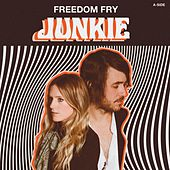 Play & Download Junkie by Freedom Fry | Napster