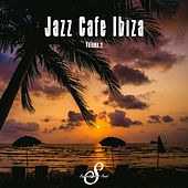 Jazz Cafe Ibiza, Vol. 2 by Various Artists