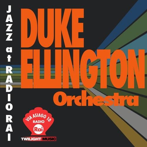 Jazz At Radio Rai: Duke Ellington Orchestra Live (Via Asiago 10) by Duke Ellington