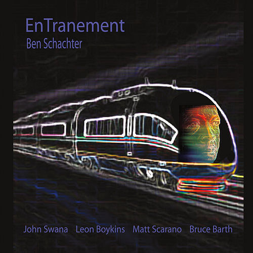 Entranement by Ben Schachter