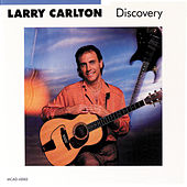 Play & Download Discovery by Larry Carlton | Napster