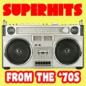 Play & Download Superhits From The '70s by Various Artists | Napster