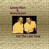 For the Last Time by Speedy West