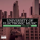 Play & Download University of Electronic Music, Vol. 9 by Various Artists | Napster