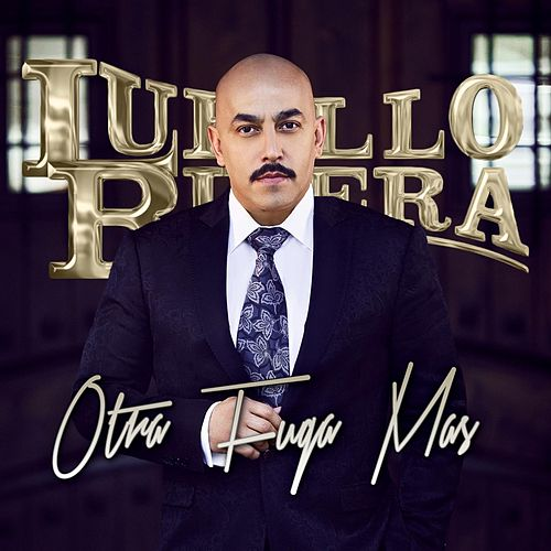 Play & Download El Chapo: Otra Fuga Más by Lupillo Rivera | Napster