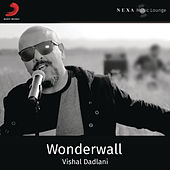 Wonderwall by Vishal Dadlani