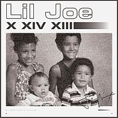 Play & Download X XIV XIII (My Brother's Keeper) by Lil Joe | Napster