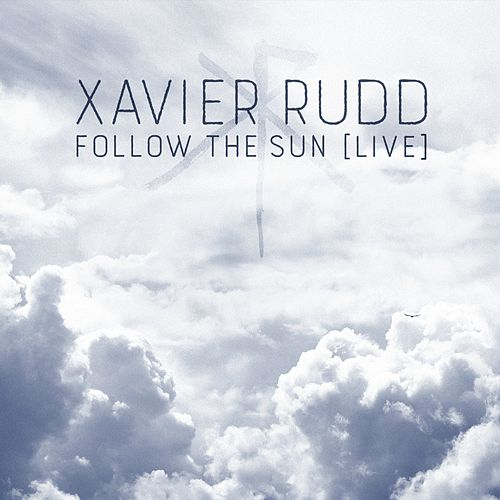 Follow the Sun (Live) di Xavier Rudd