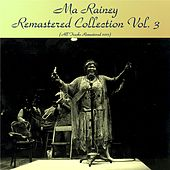 Remastered Collection, Vol. 3 (Remastered 2017) von Ma Rainey