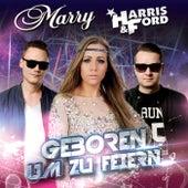 Play & Download Geboren um zu feiern by Marry | Napster