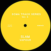 Soma Track Series Vol. 5 by Slam