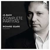 Play & Download Bach: Partitas, BWV 825-830 by Richard Egarr | Napster