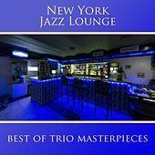 Best of Trio Masterpieces by New York Jazz Lounge