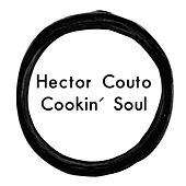 Cookin' Soul EP by Hector Couto