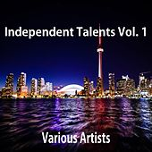 Play & Download Independent Talents, Vol. 1 by Various Artists | Napster
