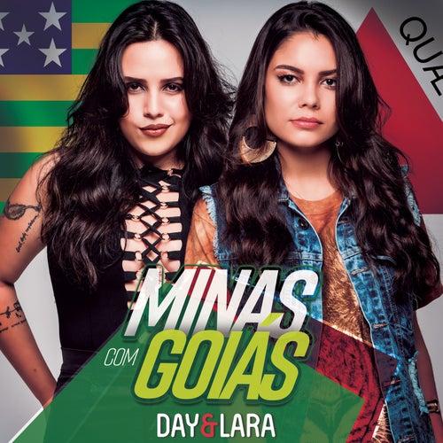 Minas Com Goiás (Ao Vivo) de Day & Lara