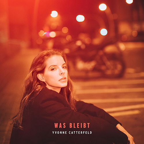 Play & Download Was bleibt by Yvonne Catterfeld | Napster