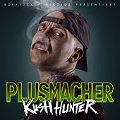 Kush Hunter von Plusmacher