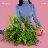 Play & Download Hangin' On - Single by Sui Zhen | Napster