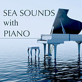Sea Sounds and Piano – Stress Relief Soothing Music as Natural Anxiety Relief & Yoga Meditation Playlist to Sleepwell by Spa Music Masters