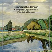 Scheidemann: Organ Works by Friedhelm Flamme