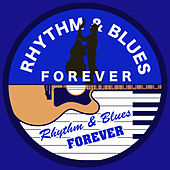 Rhythm & Blues Forever by Various Artists