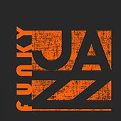 Funky Jazz by Various Artists