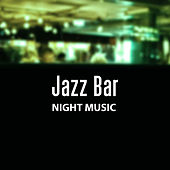 Jazz Bar Night Music – Piano Bar, Instrumental Sounds, Relaxed Jazz by The Jazz Instrumentals