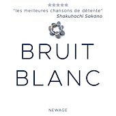 Play & Download Bruit Blanc - Musique de Fond et Musique Instrumentale by Various Artists | Napster