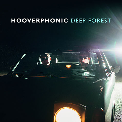 Deep Forest von Hooverphonic