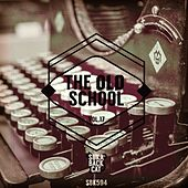 The Oldschool, Vol. 17 by Various Artists