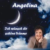 Ich Wünsch Dir Schöne Träume by Angelina