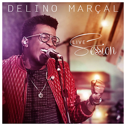Delino Marçal Live Session de Delino Marçal