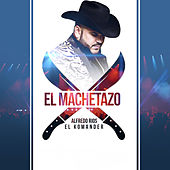 Play & Download El Machetzao by El Komander | Napster