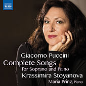 Play & Download Puccini: Complete Songs for Soprano & Piano by Krassimira Stoyanova | Napster